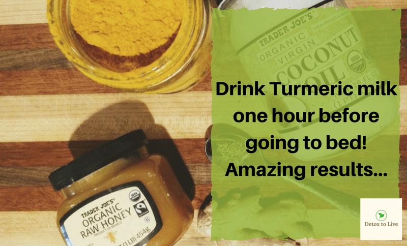 drink turmeric milk - detoxtolive.com